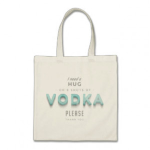 Vintage Vodka Hug Funny Quote Tote Bags