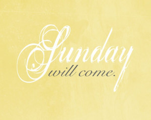 Sunday will come- Joseph B. Wirthlin