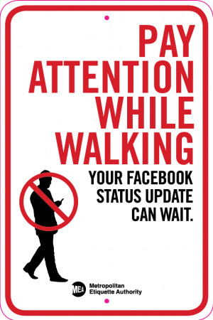 Metropolitan-Etiquette-Authority_Pay_Attention_While_Walking.png