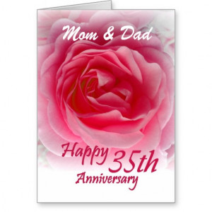 PARENTS - 35th Wedding Anniversary with Pink Rose Greeting Card