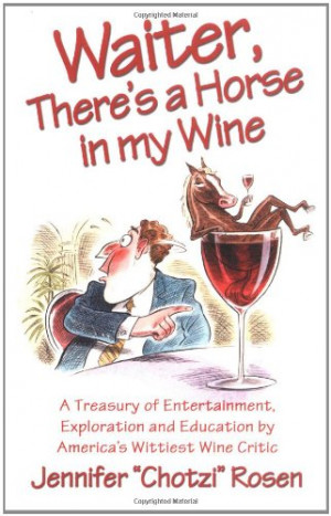Waiter, There's a Horse in My Wine: A Treasury of Entertainment ...