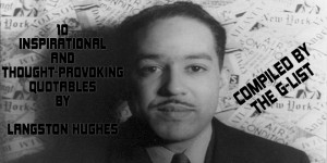 10 Inspirational & Motivational Quotables by Langston Hughes
