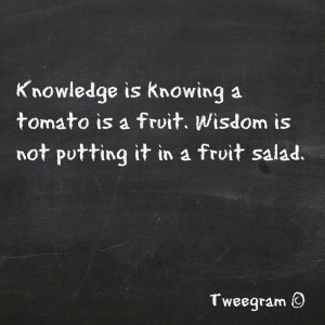 knowledge vs wisdom Knowledge vs wisdom quotes - 1 knowledge comes from learning wisdom comes from living read more quotes and sayings about knowledge vs wisdom.