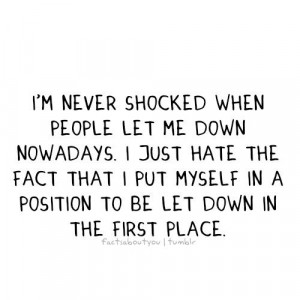 quotes about being let down tumblr quotes about being let