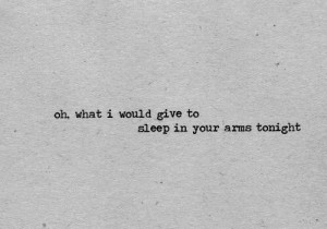 Just hold me and sleep