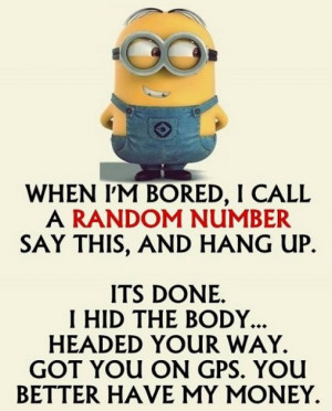 Minion quotes funny (02:16:34 PM, Wednesday 08, July 2015 PDT) – 10 ...