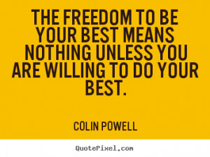 quotes about motivational by colin powell create motivational quote ...