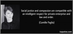 ... respect for private enterprise and law and order. - Camille Paglia
