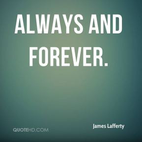 James Lafferty - Always and Forever.