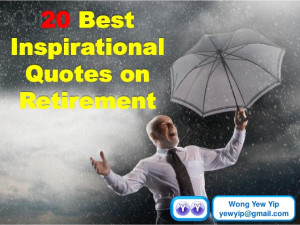 20 best inspirational quotes on retirement