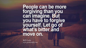 50 Quotes On Life About Keep Moving On And Letting Go Of Someone ...