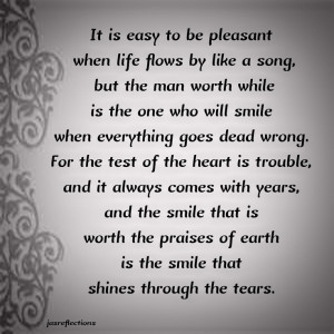SMILE THAT SHINES THROUGH THE TEARS