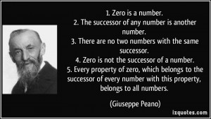 Zero is a number. 2. The successor of any number is another number ...
