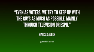 quote marcus allen even as voters we try to keep 59189 png