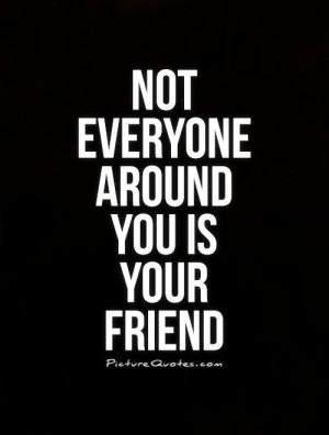 Friend Quotes Fake Friends Quotes Fake People Quotes