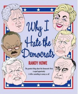Why I hate the Democrat