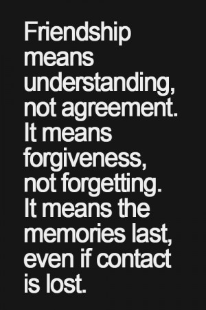Forgiveness Quotes For Friends Friendship lost quotes true