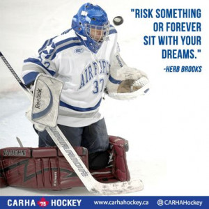 ... . - Herb Brooks #Quotes #Motivation #Sports http://www.carhahockey.ca