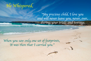 "The first time I ever read the "" Footprints in the Sand Poem "" I ..."