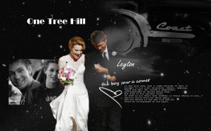One Tree Hill Quotes Leyton