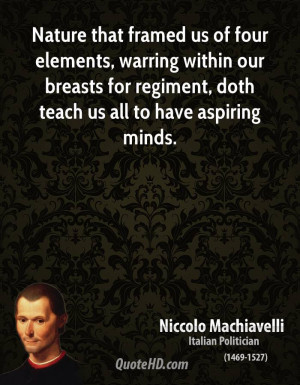 of our life the clearer niccolo machiavelli best life quotes