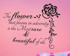 The flower that blooms in adversity Vinyl Decal Quotes Wall Sticker ...