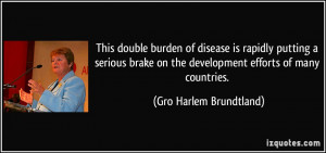 More Gro Harlem Brundtland Quotes