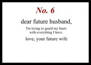 ... Dear Future Husband Quotes, Waiting On My Forever Quotes, Quotes About