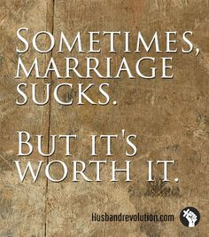 ... Failing Marriage, Marriage Sucks, Happy Marriage, Inspiration Quotes