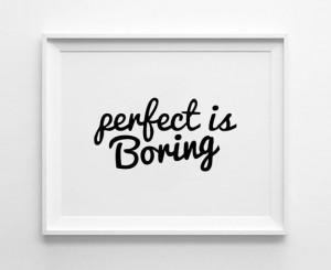 is Boring Poster, typography art, wall decor, mottos, handwritten ...