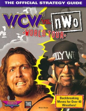 WCW vs nWo World Tour The Official Strategy Guide Brian Boyle