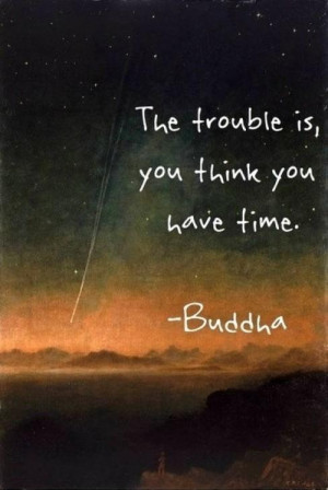 Buddha Quotes on Time