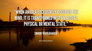 When an idea exclusively occupies the mind, it is transformed into an ...