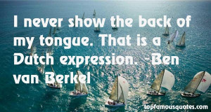 Ben Van Berkel Quotes Pictures