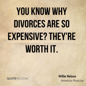 Willie Nelson Divorce Quotes