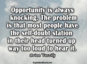 Opportunity, Quotes, Sky, Motivation Quotes, Action Quotes ...