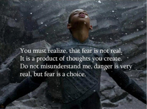 Fear is not real : Will Smith Movie Quotes,