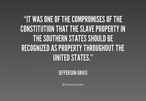 Jefferson Davis Quotes On Slavery