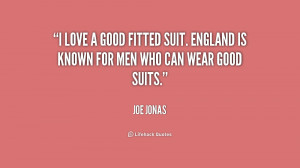 quote-Joe-Jonas-i-love-a-good-fitted-suit-england-187027.png