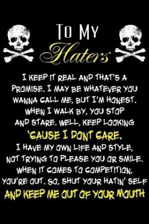 hate me but i would tell you i dont care