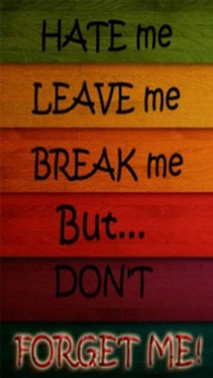 Download But dont forget me - Saying quote wallpapers