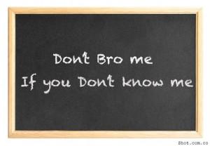 Bro Code .... !!