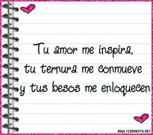 Spanish love quotes, romantic, cute, sayings, awesome