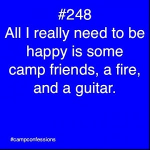 ... Really Need To Be Happy Is Some Camp Friends, A Fire, And A Guitar