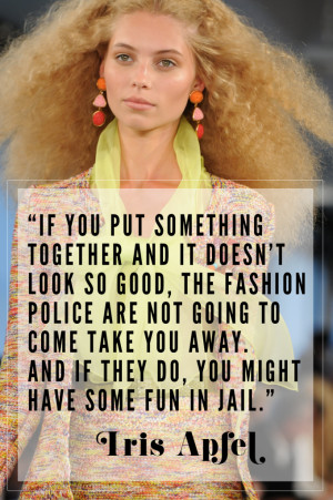 Our 5 Favorite Inspirational Quotes From Tavi Gevinson And Iris Apfel