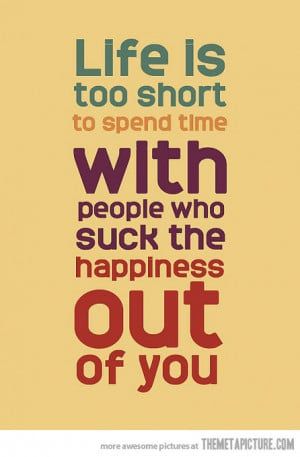 funny-life-is-too-short-quote