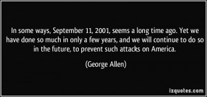In some ways, September 11, 2001, seems a long time ago. Yet we have ...