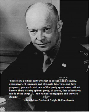 Dwight Eisenhower: renown Army general, admirable Republican, and now ...