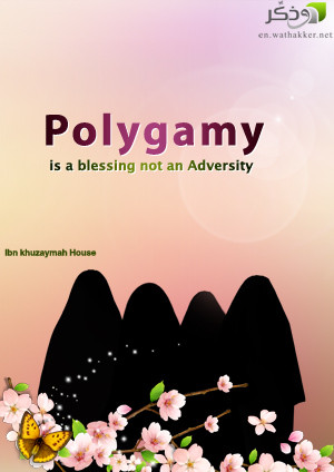 Polygamy is a blessing not an Adversity