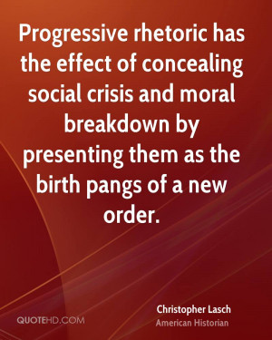 Progressive rhetoric has the effect of concealing social crisis and ...